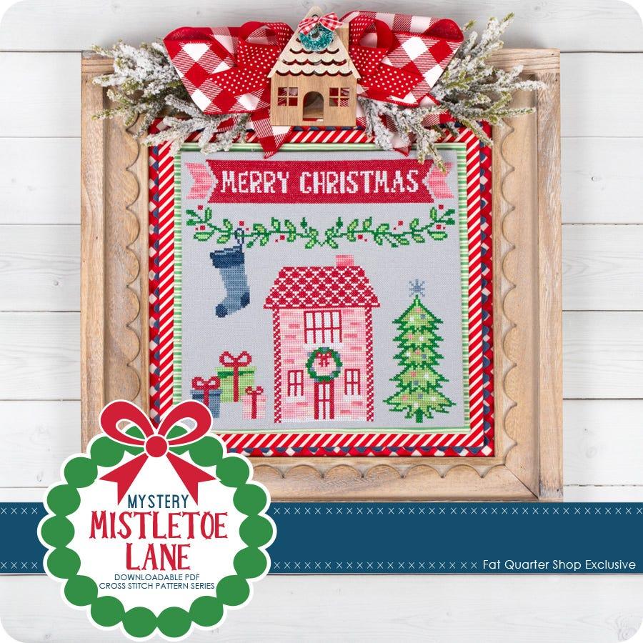 Mistletoe Lane Downloadable Pdf Cross Stitch Pattern Series Fat Quarter Shop Exclusive Fat Quarter Shop