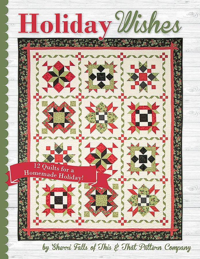 Holiday Wishes 12 Quilts for a Homemade Holiday Book