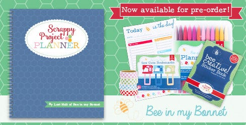 Scrappy Project Planner by Lori Holt of Bee in my Bonnet