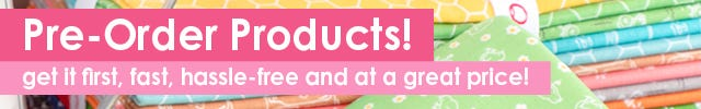Pre-Order Quilting Products