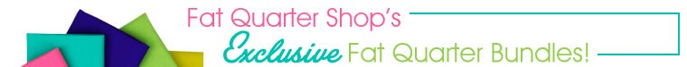 Exclusive Fat Quarter Shop Precut Bundles