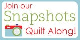 Join our Snapshots Quilt Along!