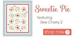 Sweetie Pie Quilt Kit