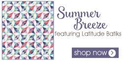 Summer Breeze Quilt Kit