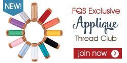 2017 Fat Quarter Shop Exclusive Applique Thread Club