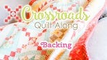 Crossroads Quilt Along - Backing Tutorial featuring Kimberly Jolly and Joanna Figueroa