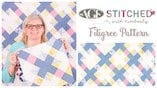 AGF Stitched Filigree Quilt Pattern: Easy Quilting Tutorial