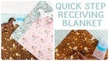 How to Make a Quick-Step Self Binding Receiving Blanket