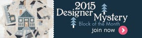Reserve your 2015 Designer Mystery BOM!