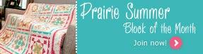 Reserve your Prairie Summer BOM!