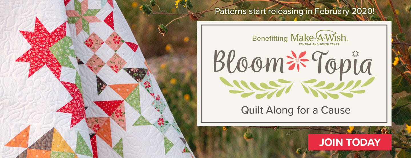 Bloom-Topia Charity Quilt benefiting Make-A-Wish