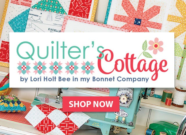 Quilter's Cottage Book by Lori Holt of Bee in my Bonnet for It's Sew Emma